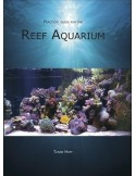 Practical Guide for the Reef Aquarium
